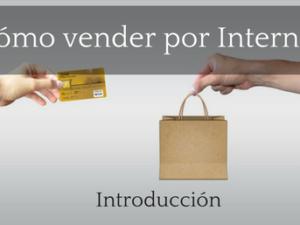Como vender por internet. Introducción