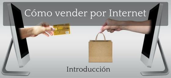 Cómo vender por Internet Introducción