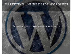 Mejorando el marketing online desde WordPress