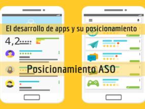 El desarrollo de apps y posicionamiento ASO