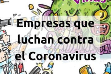 Empresas que luchan contra el Coronavirus